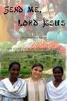 Send Me, Lord Jesus
