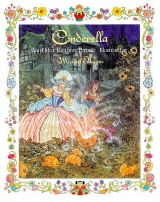 Cinderella, And Other Tales From Perrault