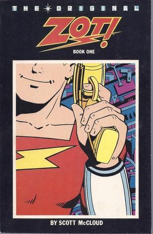 The Original Zot! Book 1