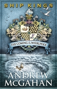 The Coming of the Whirlpool by Andrew McGahan