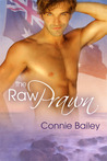 The Raw Prawn by Connie Bailey