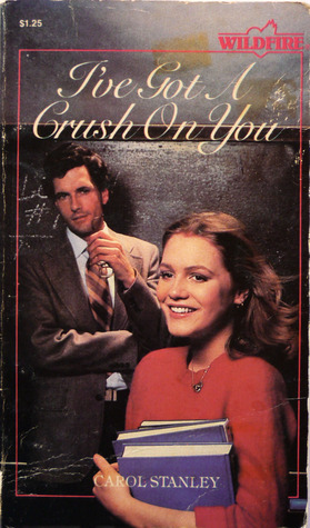 I've Got a Crush on You (Wildfire, #10)