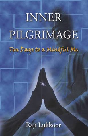 inner-pilgrimage-ten-days-to-a-mindful-me