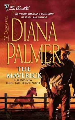 The Maverick by Diana Palmer