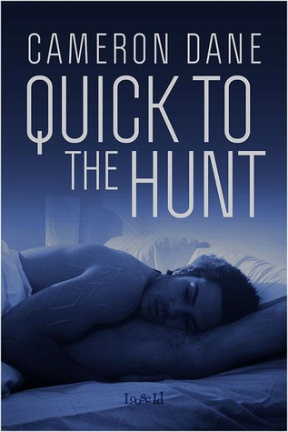 Quick to the Hunt by Cameron Dane