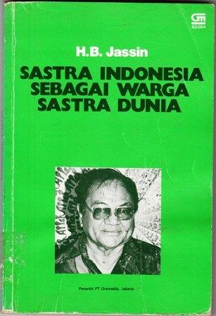 Sastra Indonesia sebagai Warga Sastra Dunia