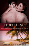 Thrill Me (Caldwell Sisters, #2)