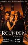 Rounders Screenplay m/tv: A Screenplay
