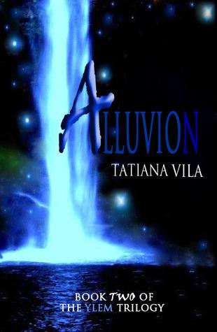 Alluvion (The Ylem Trilogy, #2)