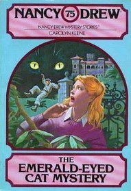 The Emerald-Eyed Cat Mystery (Nancy Drew, #75)