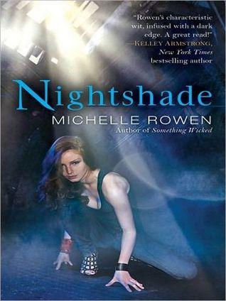 Nightshade by Michelle Rowen