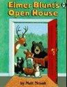 Elmer Blunt's Open House