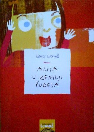 Alisa u Zemlji čudesa by Lewis Carroll