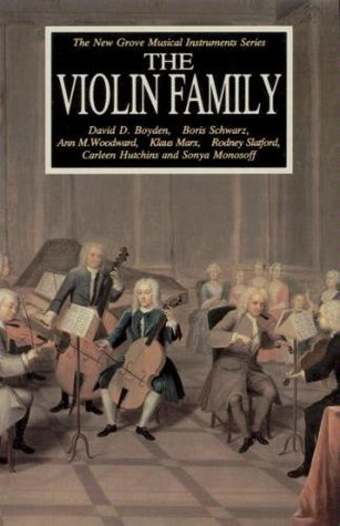 The Violin Family (Grove Musical Instruments Series)