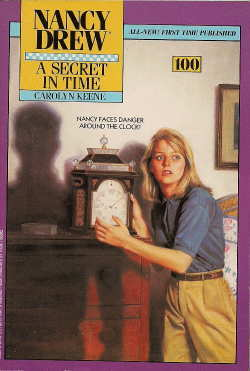 A Secret in Time (Nancy Drew, #100)