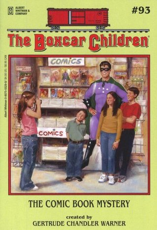 The Comic Book Mystery (The Boxcar Children, #93)