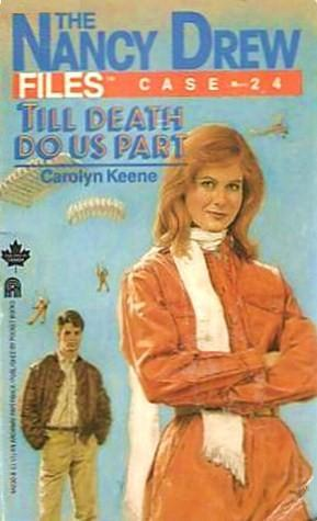 Till Death Do Us Part (Nancy Drew Files, #24)