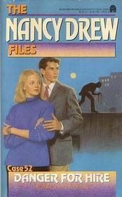 Danger For Hire (Nancy Drew: Files, #52)