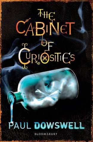The Cabinet of Curiosities by Paul Dowswell