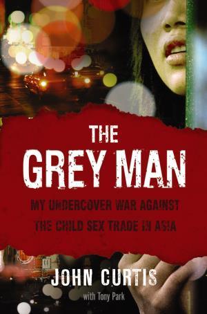 The Grey Man by John Curtis
