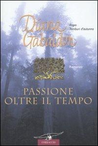 Passione oltre il tempo (La straniera, #7)