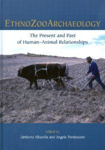 Ethnozooarchaeology: The Present and Past of Human...