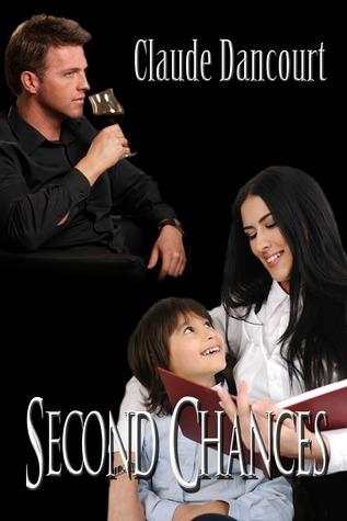 Second Chances by Claude Dancourt