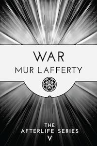 War by Mur Lafferty