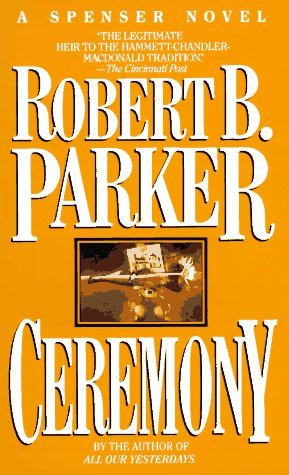 Ceremony (Spenser, #9)