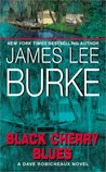 Black Cherry Blues (Dave Robicheaux, #3)