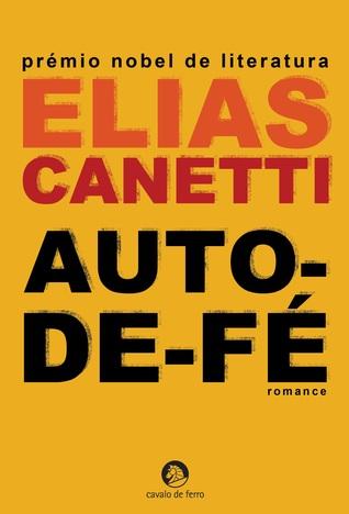 Auto-de-Fé by Elias Canetti