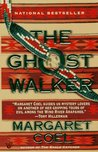 The Ghost Walker (Wind River Reservation, #2)