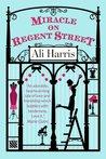 Miracle on Regent Street by Ali Harris