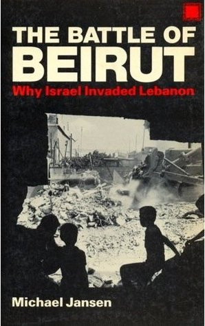 the-battle-of-beirut-why-israel-invaded-lebanon