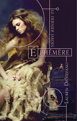 Ephémère by Lauren DeStefano