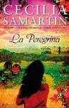La Peregrina by Cecilia Samartin