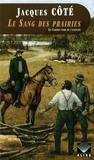 Le Sang des prairies (Les Cahiers noirs de l'aliéniste #2)