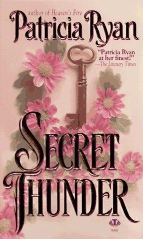 Secret Thunder by Patricia Ryan