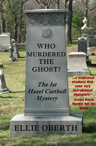 Who Murdered The Ghost by Ellie Oberth