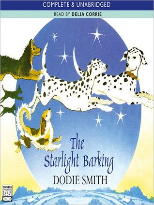 The Starlight Barking: 101 Dalmatians Series, Book 2