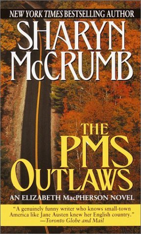 The PMS Outlaws by Sharyn McCrumb