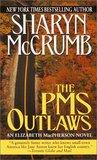 The PMS Outlaws (Elizabeth MacPherson, #9)