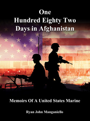 One Hundred Eighty Two Days in Afghanistan