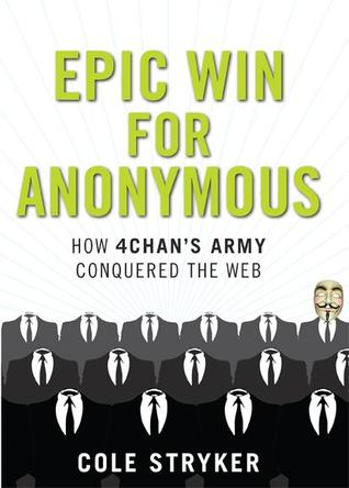 Epic Win for Anonymous by Cole Stryker