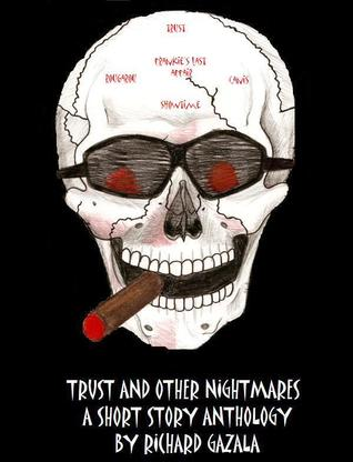 Trust and Other Nightmares