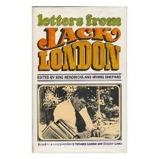 Letters from Jack London: Containing an Unpublished Correspondence Between London and Sinclair Lewis