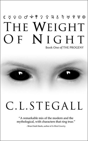 The Weight Of Night by C.L. Stegall