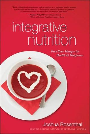 Integrative Nutrition by Joshua Rosenthal