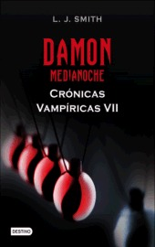 Damon. Medianoche (Crónicas Vampíricas, #7)