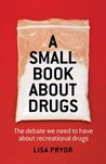 A Small Book About Drugs